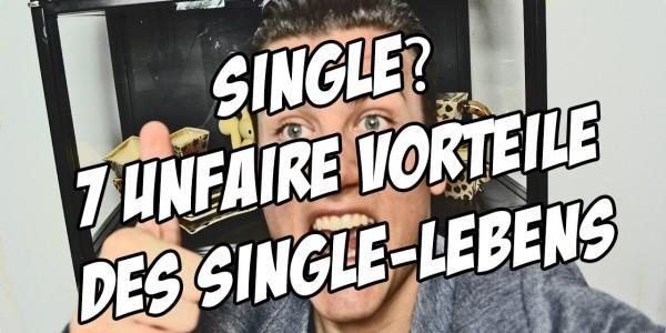 Vorteile als single mann